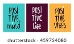 positive life  mind  vibes....   Shutterstock .eps vector #459734080