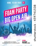 foam party summer open air.... | Shutterstock .eps vector #459741538