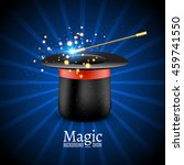 magic hat with magic wand.... | Shutterstock .eps vector #459741550