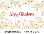 christmas greeting card with... | Shutterstock .eps vector #459759178