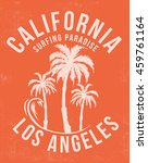 california  los angeles surfing ... | Shutterstock .eps vector #459761164