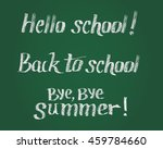 hello school  back to school ... | Shutterstock .eps vector #459784660