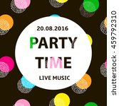party time poster  creative... | Shutterstock .eps vector #459792310