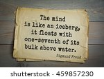 Small photo of Austrian psychoanalyst and psychiatrist Sigmund Freud (1856-1939) quote. The mind is like an iceberg, it floats with one-seventh of its bulk above water.