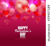 happy valentines day and... | Shutterstock .eps vector #459907189
