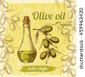 vintage poster of the olive oil ... | Shutterstock .eps vector #459963430