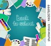 back to school card   Shutterstock .eps vector #460078999