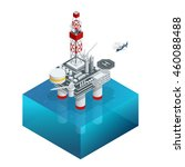 oil and gas platform in the... | Shutterstock .eps vector #460088488