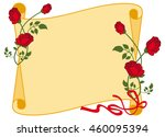 paper scroll with red roses.... | Shutterstock .eps vector #460095394