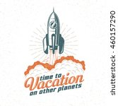 vacation retro logo  poster... | Shutterstock .eps vector #460157290