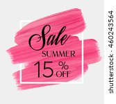 sale season spring sale 15  off ... | Shutterstock .eps vector #460243564