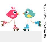 Stock vector birds on roller skates 460324426