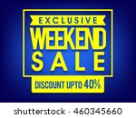 exclusive weekend sale with...   Shutterstock .eps vector #460345660