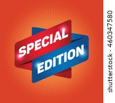 special edition arrow tag sign... | Shutterstock .eps vector #460347580