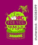 cactus. love confession.... | Shutterstock .eps vector #460383499