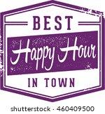 best happy hour in town sign | Shutterstock .eps vector #460409500