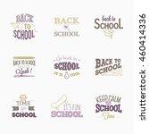 back to school. set of logos.   Shutterstock .eps vector #460414336