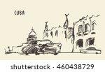 streets in cuba  hand drawn... | Shutterstock .eps vector #460438729