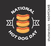 national hot dog day vector... | Shutterstock .eps vector #460492648