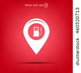 map pointer with gas station... | Shutterstock .eps vector #460520713