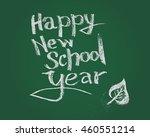 happy new school year. vector... | Shutterstock .eps vector #460551214
