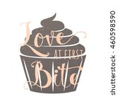 food related typography quote... | Shutterstock .eps vector #460598590