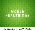 medicine concept world health... | Shutterstock . vector #460718896