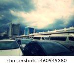 blurred parking area in city | Shutterstock . vector #460949380