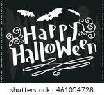 happy halloween hand drawing... | Shutterstock .eps vector #461054728