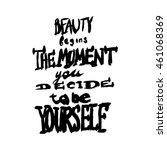 black inspirational quote... | Shutterstock .eps vector #461068369