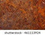 old rusty metal. macro... | Shutterstock . vector #461113924