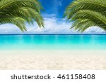 paradise beach background with... | Shutterstock . vector #461158408