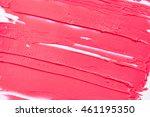 texture of pink lipstick | Shutterstock . vector #461195350