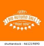 autumn sale logotype. special... | Shutterstock .eps vector #461219890