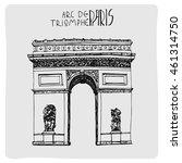 arc de triomphe paris  hand... | Shutterstock .eps vector #461314750