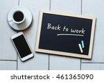 chalkboard or blackboard... | Shutterstock . vector #461365090