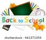 back to school. school supplies ... | Shutterstock .eps vector #461371354