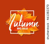 autumn new season of sales and... | Shutterstock .eps vector #461382370