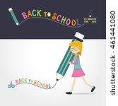 cute little girl holding pencil ... | Shutterstock .eps vector #461441080