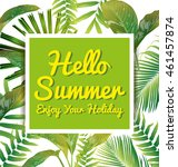 poster with tropical leaf and... | Shutterstock .eps vector #461457874