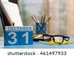 december 31st. day 31 of month  ... | Shutterstock . vector #461497933