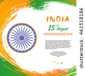 indian independence day festive ... | Shutterstock .eps vector #461518186