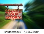 share your story motivational... | Shutterstock . vector #461626084