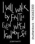 I Will Walk By Faith Even When...
