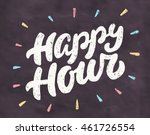 happy hour. chalkboard sign. | Shutterstock .eps vector #461726554