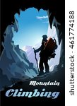 mountain climbing poster.... | Shutterstock .eps vector #461774188