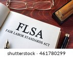 page with flsa fair labor... | Shutterstock . vector #461780299