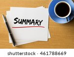 summary   handwriting on papers ... | Shutterstock . vector #461788669