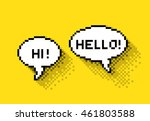 Bubble greeting with Hi! and Hello!, flat pixelated illustration. - Stock vector | Shutterstock vector #461803588