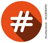 hashtags icon  vector  icon flat | Shutterstock .eps vector #461808490